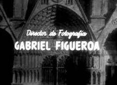 Resultado de imagen para gabriel figueroa fotografia