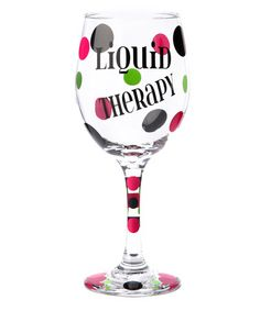 How cute for a gift with a lol ~ 'Liquid Therapy' Wine Glass by Sticky Bizness ~ many more great sayings Wine Glass Sayings, Wine Glass Crafts, Wine Quotes, Wine Bottle Crafts, Wine Bottles, Decorated Wine Glasses, Hand Painted Wine Glasses, Diy Glasses, Alcohol Ink Crafts