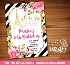 Printable Pink and Gold Floral Paris Birthday Invitation | Gold Glitter | Black and White Stripes | Little Girl or Birthday Party | 16th, 18th, 21st, 30th, 40th Birthday | Baby Shower or Bridal Shower |  FREE thank you card included | Printable Matching Party Package Decorations Available! Banner | Signs | Labels | Favor Tags | Water Bottle Labels and more! www.dazzleexpressions.com