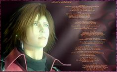 Genesis Rhapsodos and LOVELESS.  Is it bad that I have this entire poem memorized?