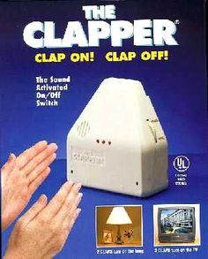 Superior The Clapper  Clap On! Clap Off! Clap On, Clap Off. The Clapper. Design Ideas