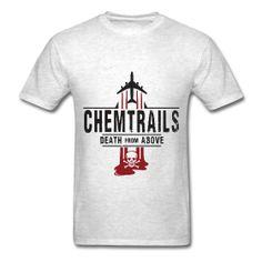 @roswellboutique Chemtrails Death from Above T-Shirt  Classic-cut standard weight t-shirt for men, 100% pre-shrunk cotton, Brand: Gildan   Details    Chemtrails Death from Above #Tshirt #chemtrail #CHEMTRAILS #chemical #NWO #newworldorder
