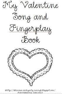 My Delicious Ambiguity: Valentine songs and fingerplays for your toddler/ preschooler