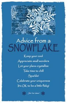 Advice from a Snowflake Frameable Art Card – Your True Nature, Inc. Advice Quotes, Wisdom Quotes, Quotes To Live By, Life Quotes, Owl Quotes, Happy Quotes, Great Quotes, Positive Quotes, Inspirational Quotes