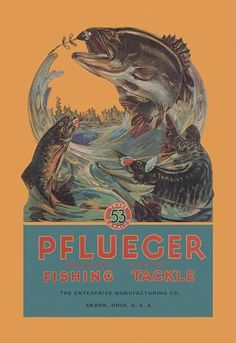 c4d6150585b Pflueger fishing tackle 20x30 poster Vintage Advertisements