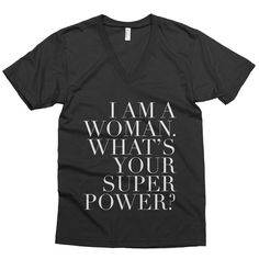 I Am A Woman What's Your Superpower V-neck Unisex by hopealittle