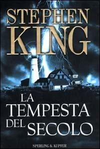 'La tempesta del secolo', Sperling & Kupfer 2000