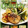 """How to Cook Quickly: The 26 Best Fast Healthy Dinner Recipes"" Free eCookbook #healthy #recipes"