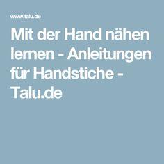 Mit der Hand nähen lernen - Anleitungen für Handstiche - Talu.de