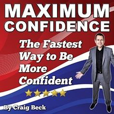 The Fastest Way to Be More Confident By Craig Beck Buy this now on Audible.com Imagine being able to embrace all aspects of your life without worrying about what other people think. Picture yourself holding the attention of a crowd, speakin...