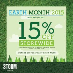 15-30 Apr 2015: Storm Londom Earth Month Special Promotion 15% Off
