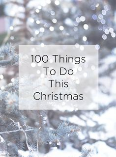 100+Things+To+Do+This+Christmas