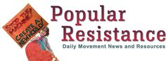 Popular Resistance Newsletter – Organized Resistance Brings Sweeping Change, Lessons for US | PopularResistance.Org