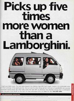 Picks up five times more women than a Lamborghini.