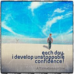 Each day, I develop unstoppable confidence! Affirmations Confidence, Positive Affirmations, Self Empowerment, Each Day, Law Of Attraction, Success, Positivity, Quotes, Life