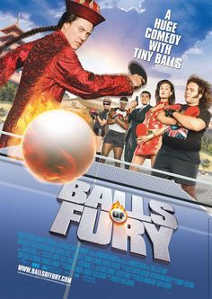 Balls of Fury - Rotten Tomatoes best line --here's the thing - your bananas