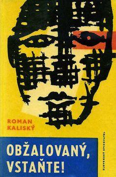 Roman Kalisky - Obzalovany vstante, Slovak book cover