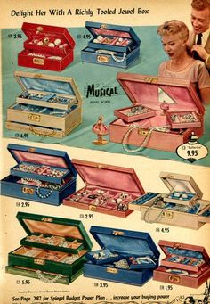 Jewelry~don't forget the jewelry boxes with ballerinas.