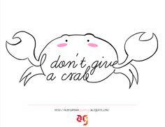 I don't give a crab #doodlaki