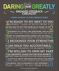 Daring Greatly. Engaged Feedback Checklist. Brene Brown.  Love her!