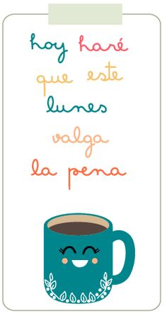 Carteles bonitos para el Lunes Monday Funday, Happy Birthday Images, Some Words, Cute Quotes, Daily Quotes, Happy Day, Cool Gifts, Beautiful Day, Inspirational Quotes