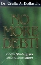 No More Debt!: God's Strategy for Debt Cancellation [Hardcover]