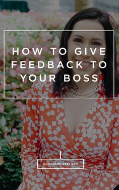 A step-by-step system to help you give feedback to your boss and grow your career. #careeradvice #manageup