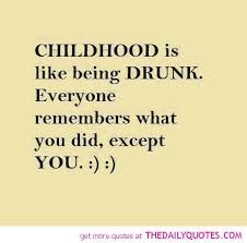 The same could be said for your young adult years and first marriage! I wonder if your son remembers...