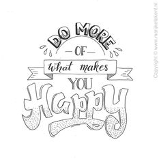 Quote handlettering Www. Hand Lettering Quotes, Calligraphy Quotes, Calligraphy Letters, Typography Quotes, Brush Lettering, Doodle Quotes, Journal Quotes, What Makes You Happy, Word Art