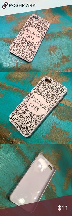 """Cat iPhone 5 Case iPhone 5S Case Because Cats iPhone 5/5S Case with drawn cats with written """"Because Cats"""" in the middle. White and black iPhone case. EUC Accessories Phone Cases"""