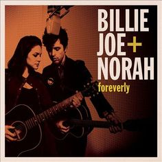 Foreverly by Billie Joe Armstrong & Norah Jones: Entering a long line of artists who've drawn inspiration from the Everly Brothers, Billie Joe Armstrong and Norah Jones serve up a unique tribute with Foreverly.