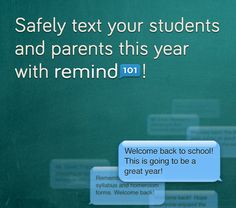 Remind101 is 21st century communication with parents!  Easy and Immediate!