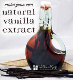 How to Make Vanilla Extract  Make this homemade vanilla extract with natural ingredients like whole vanilla beans, non-GMO or organic alcohol, and a little time and love.