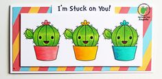 Cactus Card with Digi stamp I'm stuck on you!