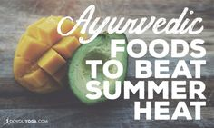 "The food you eat can have a much larger impact than you think on how cool you stay this summer.  In Ayurvedic principles, eating certain foods that balance ""Pitta"" (our inner fire) is very important in maintaining temperature regulation both physically and emotionally. After all having a hot temper is not something any of us want!  Here are some tips on how #Ayurvedic foods can help you keep your cool this summer…"
