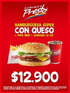 PRESTO / ALAMEDAS CENTRO COMERCIAL @Monica Terrellía !!! HAMBURGUESA SÚPER CON QUESO + PAPA MINI + GASEOSA 12 OZ....$ 12.900 !!!! DELICIOSA .... VISITANOS !!!