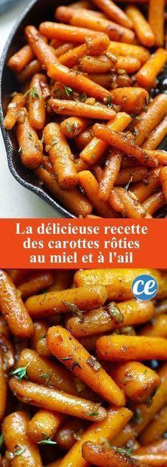 Facile Et Rapide : La Délicieuse Recette des Carottes RÔTIES AU MIEL.