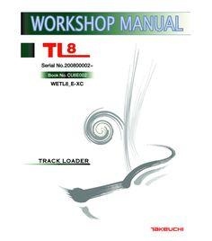 TAKEUCHI TL8 COMPACT TRACK LOADER SERVICE MANUAL CU8E002