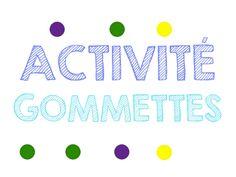 Activités gommettes: fichier, chiffres et lettres a télécharger et a imprimer.