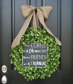 Coffee, Wreaths, Green Boxwood Wreaths, Friendship Decor, Coffee Lovers Gifts, Personalized Decor, Mothers Day, Burlap Bow Ribbon,