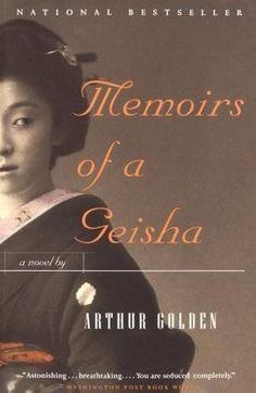 My favorite book EVER! Memoirs of a Geisha by Arthur Golden