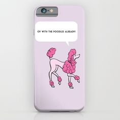 Oy with the poodles iPhone & iPod Case