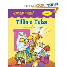 Grammar Tales: Tillie's Tuba by: Maria Fleming