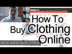 How To Buy Clothing Online - Man's Guide To Internet Shopping - http://www.realmenrealstyle.com/free-ebook/ Click to receive my FREE 47 page eBook on Men's Style and Fashion.