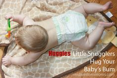 Huggies Little Snugglers will hug your baby's bum in clouds of softness while being strong enough to hold in the messes. Baby Acne, Diaper Rash, Hug You, Kid Activities, Infant, Clouds, Posts, Babies, Mom