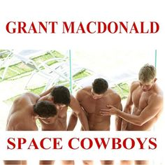 Baxando: Grant MacDonald - Space Cowboys