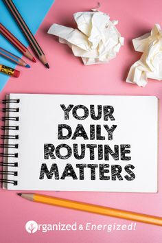 Your daily routine matters! Implement a few of these tactics into your routine in 2021 and see what happens. Grab my checklist today. #OrganizedandEnergized #2021 #NewStart #OrganizedChecklist #AddSpaceToYourLife #ClutterClearingTips #Organization #DailyRoutine #Habits