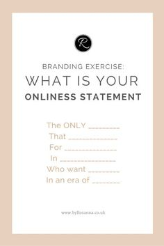 Branding exercise: Onliness statement