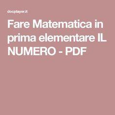 Fare Matematica in prima elementare IL NUMERO - PDF