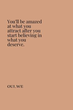 """You'll be amazed at what you attract after you start believing in what you deserve. Words Quotes, Wise Words, Me Quotes, Motivational Quotes, Inspirational Quotes, Sayings, Pretty Words, Beautiful Words, Cool Words"